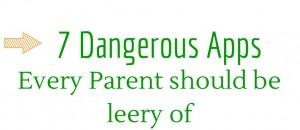 7 Dangerous Apps (1)